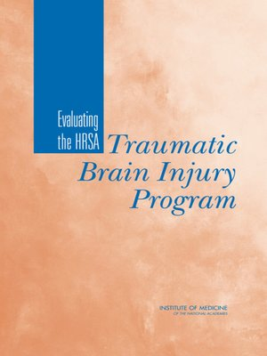 cover image of Evaluating the HRSA Traumatic Brain Injury Program