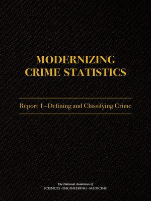 cover image of Modernizing Crime Statistics, Report 1