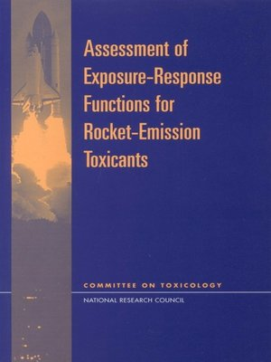 cover image of Assessment of Exposure-Response Functions for Rocket-Emission Toxicants