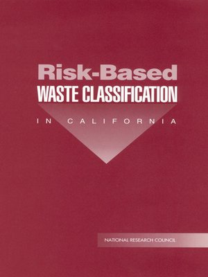 cover image of Risk-Based Waste Classification in California