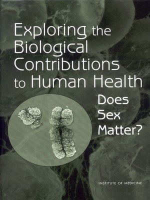 cover image of Exploring the Biological Contributions to Human Health
