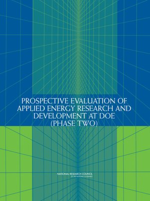 cover image of Prospective Evaluation of Applied Energy Research and Development at DOE (Phase Two)