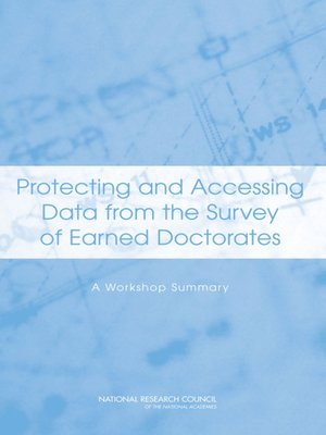 cover image of Protecting and Accessing Data from the Survey of Earned Doctorates