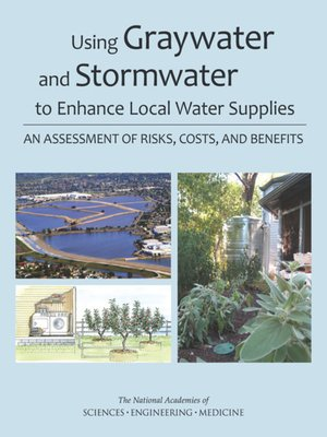 cover image of Using Graywater and Stormwater to Enhance Local Water Supplies