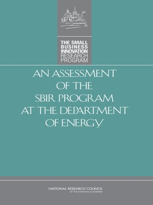 cover image of An Assessment of the SBIR Program at the Department of Energy