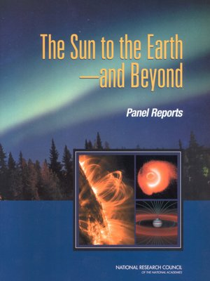 """cover image of The Sun to the Earth â¬"""" and Beyond"""