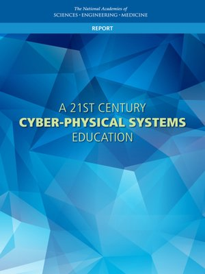cover image of A 21st Century Cyber-Physical Systems Education