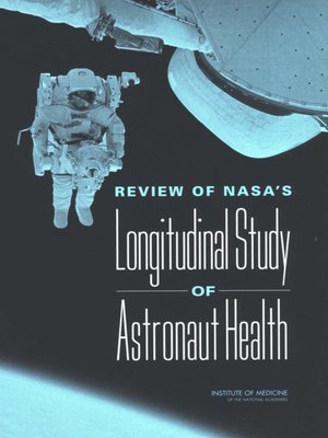 cover image of Review of NASA's Longitudinal Study of Astronaut Health