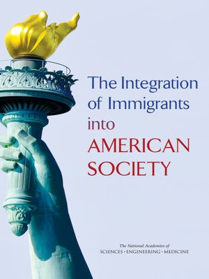 cover image of The Integration of Immigrants into American Society