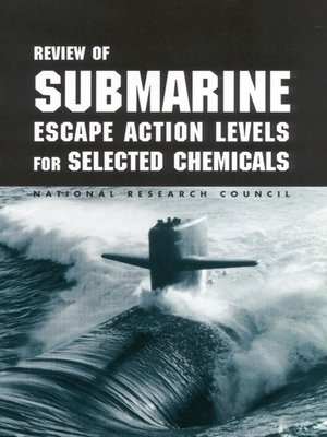 cover image of Review of Submarine Escape Action Levels for Selected Chemicals