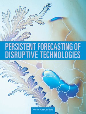 cover image of Persistent Forecasting of Disruptive Technologies