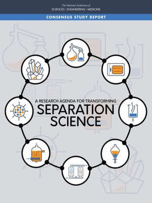 cover image of A Research Agenda for Transforming Separation Science