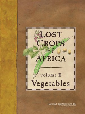 cover image of Lost Crops of Africa, Volume 2