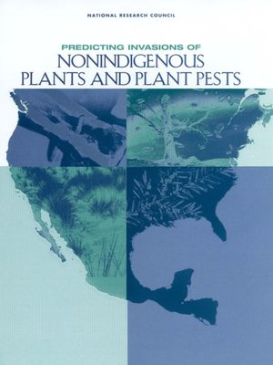 cover image of Predicting Invasions of Nonindigenous Plants and Plant Pests