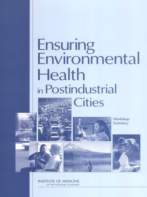cover image of Ensuring Environmental Health in Postindustrial Cities