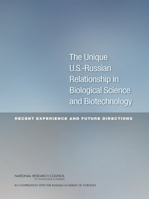 cover image of The Unique U.S.-Russian Relationship in Biological Science and Biotechnology