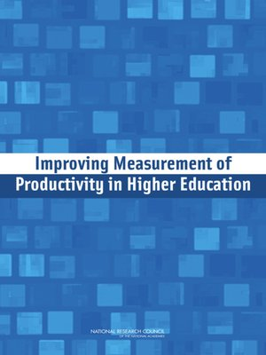 cover image of Improving Measurement of Productivity in Higher Education