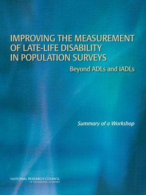 cover image of Improving the Measurement of Late-Life Disability in Population Surveys