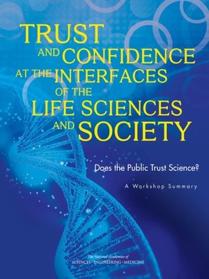 cover image of Trust and Confidence at the Interfaces of the Life Sciences and Society