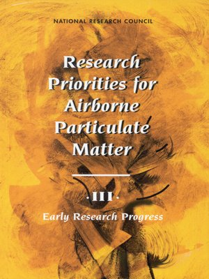 cover image of Research Priorities for Airborne Particulate Matter, Volume 3