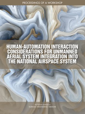 cover image of Human-Automation Interaction Considerations for Unmanned Aerial System Integration into the National Airspace System