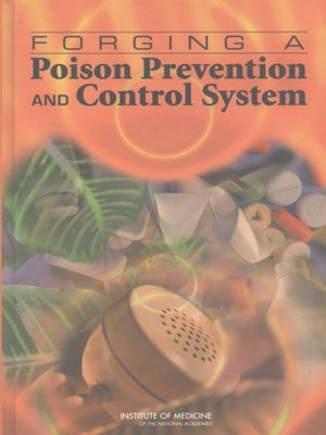cover image of Forging a Poison Prevention and Control System