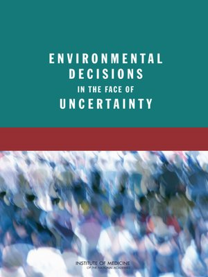 cover image of Environmental Decisions in the Face of Uncertainty