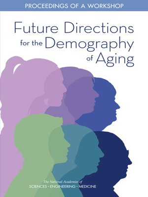 cover image of Future Directions for the Demography of Aging