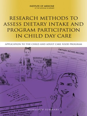 cover image of Research Methods to Assess Dietary Intake and Program Participation in Child Day Care