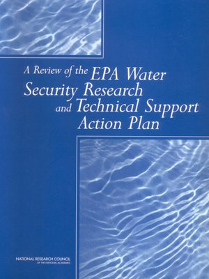 cover image of A Review of the EPA Water Security Research and Technical Support Action Plan, Parts 1 and 2