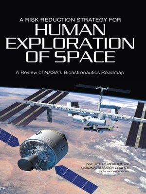 cover image of A Risk Reduction Strategy for Human Exploration of Space