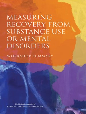 cover image of Measuring Recovery from Substance Use or Mental Disorders