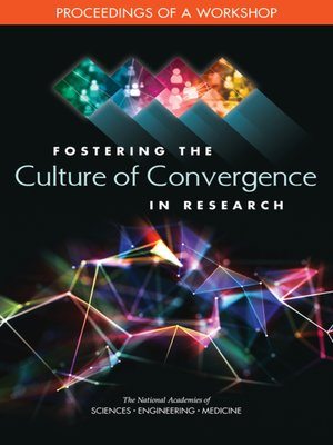 cover image of Fostering the Culture of Convergence in Research