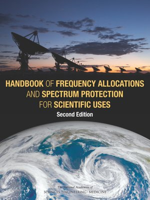 cover image of Handbook of Frequency Allocations and Spectrum Protection for Scientific Uses