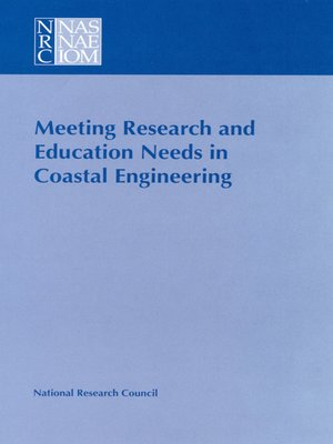 cover image of Meeting Research and Education Needs in Coastal Engineering