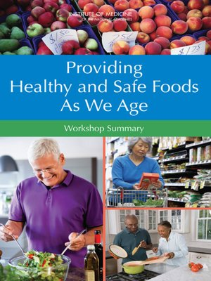cover image of Providing Healthy and Safe Foods As We Age