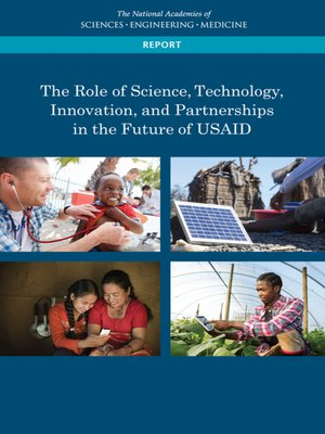 cover image of The Role of Science, Technology, Innovation, and Partnerships in the Future of USAID