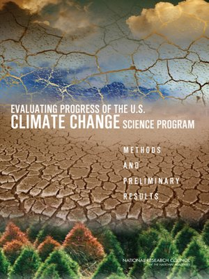 cover image of Evaluating Progress of the U.S. Climate Change Science Program