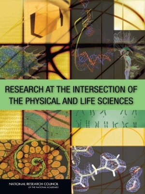 cover image of Research at the Intersection of the Physical and Life Sciences