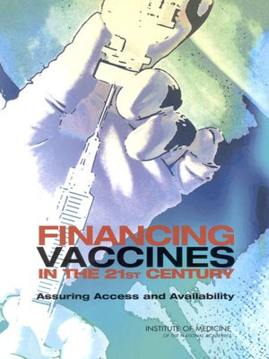 cover image of Financing Vaccines in the 21st Century