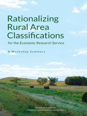 cover image of Rationalizing Rural Area Classifications for the Economic Research Service
