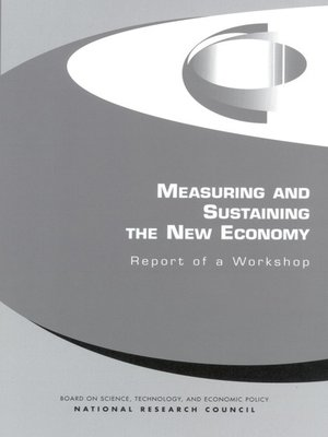 cover image of Measuring and Sustaining the New Economy