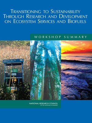 cover image of Transitioning to Sustainability Through Research and Development on Ecosystem Services and Biofuels
