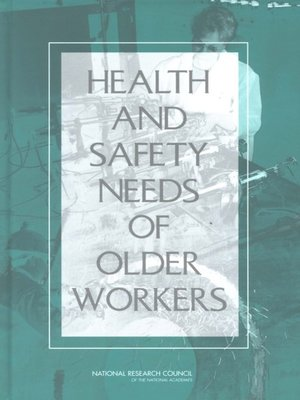 cover image of Health and Safety Needs of Older Workers