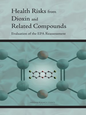 cover image of Health Risks from Dioxin and Related Compounds