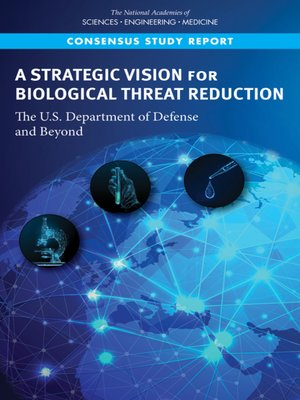 cover image of A Strategic Vision for Biological Threat Reduction