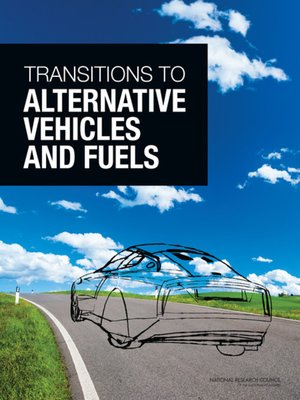cover image of Transitions to Alternative Vehicles and Fuels