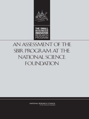 cover image of An Assessment of the SBIR Program at the National Science Foundation