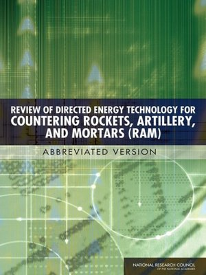 cover image of Review of Directed Energy Technology for Countering Rockets, Artillery, and Mortars (RAM)