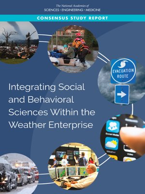 cover image of Integrating Social and Behavioral Sciences Within the Weather Enterprise